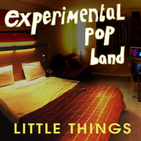 Experimental Pop Band - Little Things