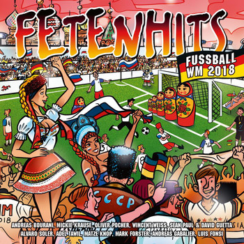 Various Artists - Fetenhits Fußball WM 2018