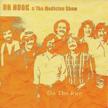 Dr. Hook - On the Run