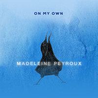 Madeleine Peyroux - On My Own