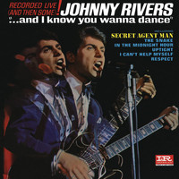 Johnny Rivers - ...And I Know You Wanna Dance (Live)
