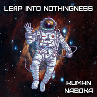 Roman Naboka - Leap Into Nothingness