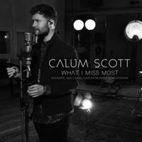 Calum Scott - What I Miss Most (Acoustic, 1 Mic 1 Take/Live From Abbey Road Studios)
