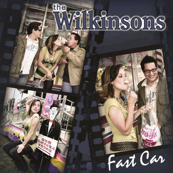 The Wilkinsons - Fast Car