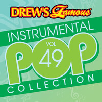 The Hit Crew - Drew's Famous Instrumental Pop Collection (Vol. 49)