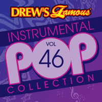 The Hit Crew - Drew's Famous Instrumental Pop Collection (Vol. 46)