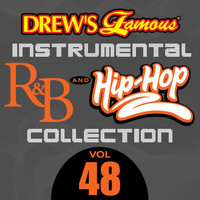 The Hit Crew - Drew's Famous Instrumental R&B And Hip-Hop Collection (Vol. 48)