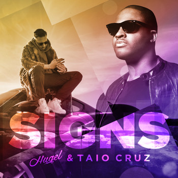 HUGEL & Taio Cruz - Signs