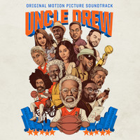 Various Artists - Uncle Drew (Original Motion Picture Soundtrack) (Explicit)