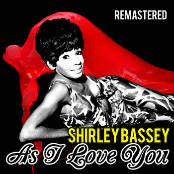 Shirley Bassey - As I Love You (Remastered)