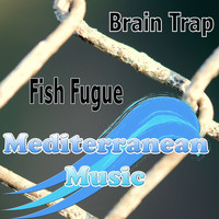 Fish Fugue - Brain Trap