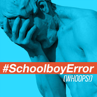 Neil Thomas - Schoolboy Error (Whoops!) [feat. Bayku]