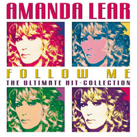Amanda Lear - Follow Me, The Ultimate Hit-Collection
