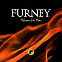 Furney - Flames On Fire
