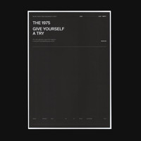 The 1975 - Give Yourself A Try (Explicit)