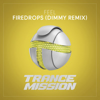 Feel - Firedrops (Dimmy Remix)