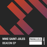 Mike Saint-Jules - Beacon EP
