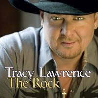 Tracy Lawrence - The Rock