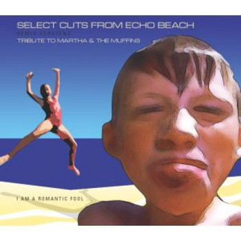 Martha & The Muffins - Select Cuts from Echo Beach - Tribute to Martha & The Muffins