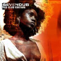 Seven Dub - Dub Club Edition (Rock with Me Sessions)