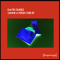 David Duriez - Gimme a Fresh One EP
