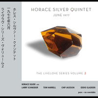 Horace Silver Quintet - June 1977 - Livelove Series, Vol. 2