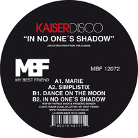Kaiserdisco - In No One's Shadow