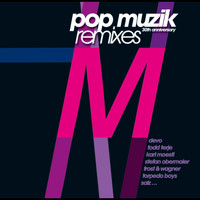 M - Pop Muzik - 30th Anniversary Remixes