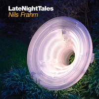 Nils Frahm - Late Night Tales: Nils Frahm