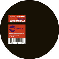 Ryan Crosson - Gotham Road