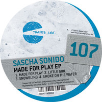 Sascha Sonido - Made for Play - EP