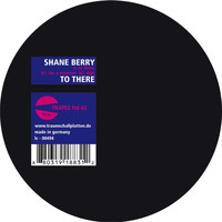 Shane Berry - To There