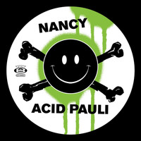 Acid Pauli - Nancy / I Love You