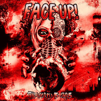 Face Up / - The World Is Ours
