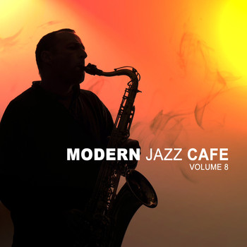 Various Artists - Modern Jazz Cafe Vol. 8