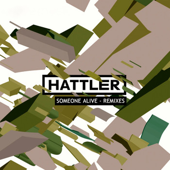 Hattler - Someone Alive (Remixes)