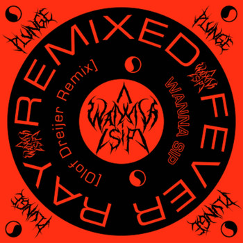 Fever Ray feat. Olof Dreijer - Wanna Sip (Olof Dreijer Remix)