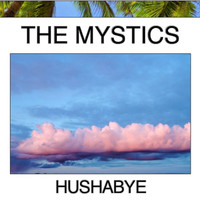 The Mystics - Hushabye (Live)
