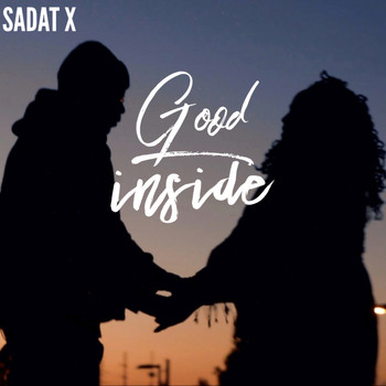 Sadat X - Good Inside (Remix) (Explicit)