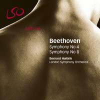 Bernard Haitink and London Symphony Orchestra - Beethoven: Symphonies Nos. 4 & 8