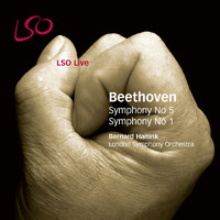 Bernard Haitink and London Symphony Orchestra - Beethoven: Symphonies Nos. 5 & 1