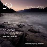 Bernard Haitink and London Symphony Orchestra - Bruckner: Symphony No. 9
