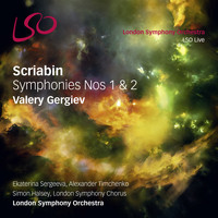 London Symphony Orchestra and Valery Gergiev - Scriabin: Symphonies Nos. 1 & 2