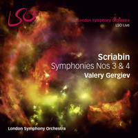 London Symphony Orchestra and Valery Gergiev - Scriabin: Symphonies Nos. 3 & 4