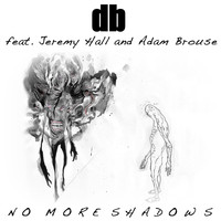 db / - No More Shadows