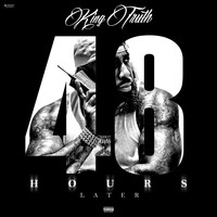 Trae Tha Truth - 48 Hours Later (Explicit)