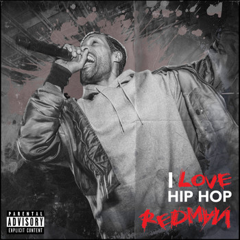 Redman - I Love Hip Hop (Explicit)