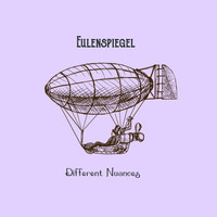 Eulenspiegel - Different Nuances