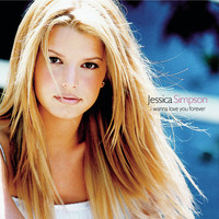 Jessica Simpson - I Wanna Love You Forever EP