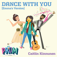 Caitlin Kinnunen - Dance with You (Emma's Version)
